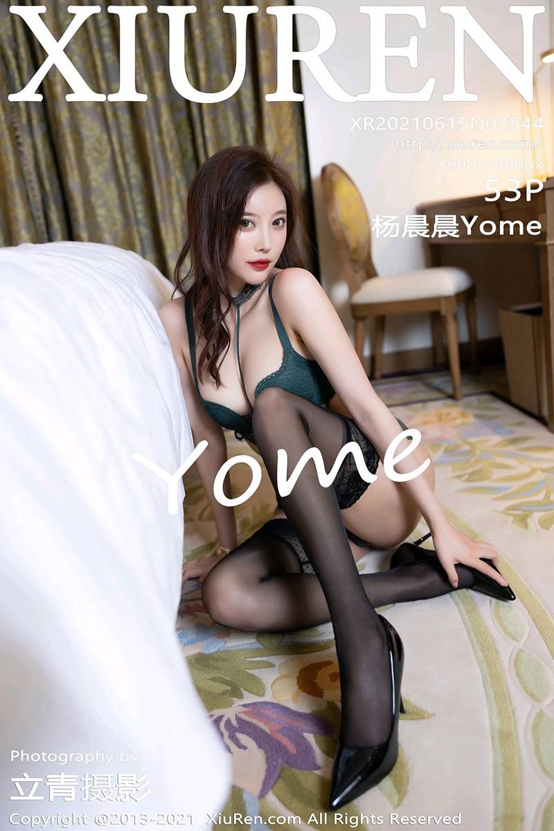 [XiuRen秀人网] 2021.06.15 No.3544 杨晨晨Yome [53+1P]
