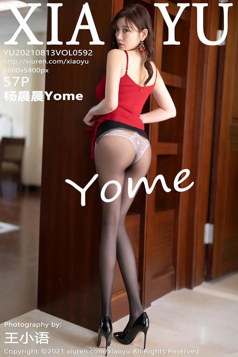 [XIAOYU语画界] 2021.08.13 VOL.592 杨晨晨Yome [57+1P]