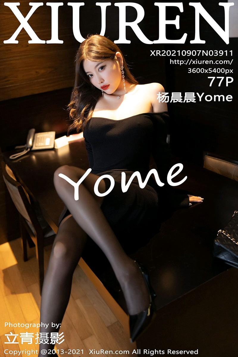 [XiuRen秀人网] 2021.09.07 No.3911 杨晨晨Yome [77+1P]